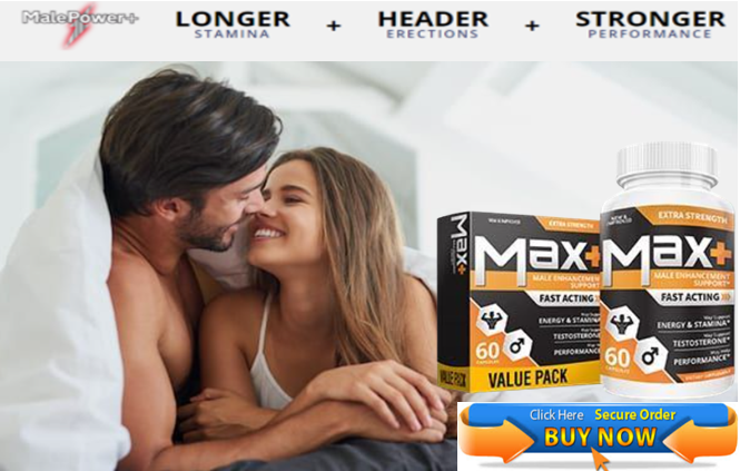 Max Plus Male Enhancement give a sexual life