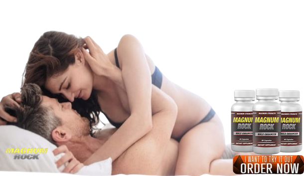 Magnum Rock Male Enhancement formula providing greater physical and sexual performance
