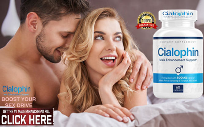 Cialophin Male Enhancement Sexual performance becomes high