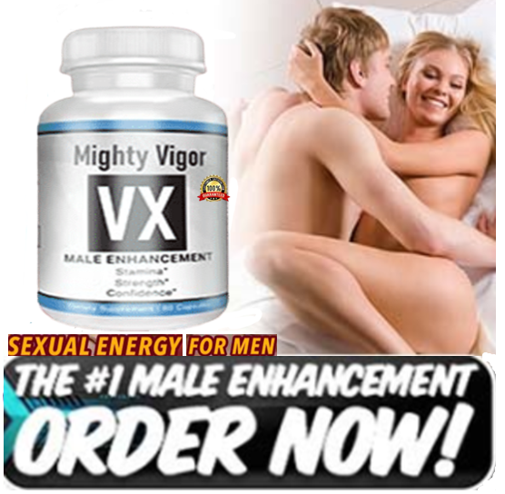 Mighty Vigor VX supplement Improve sexual stamina