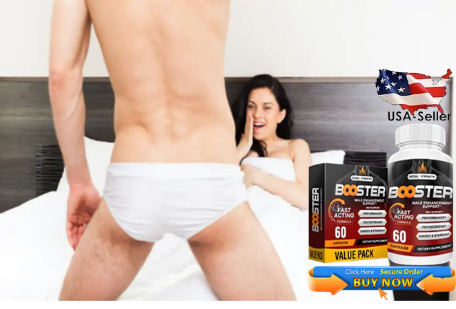 Booster Male Enhancement with enjoy your sexual life
