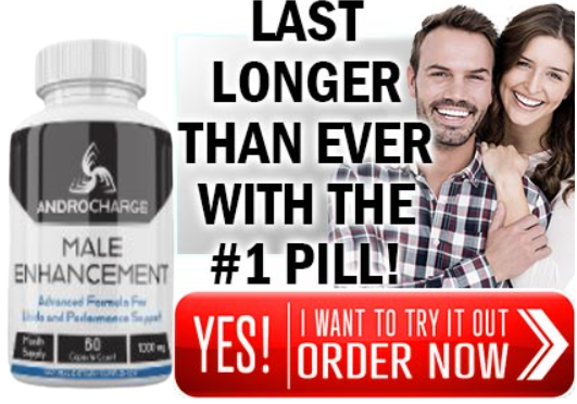 androcharge pills give satisfaction your partner