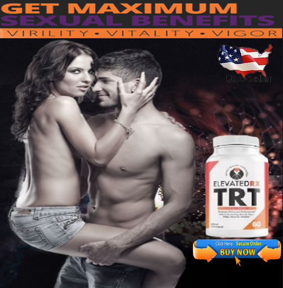 Elevated RX TRT give sexual power
